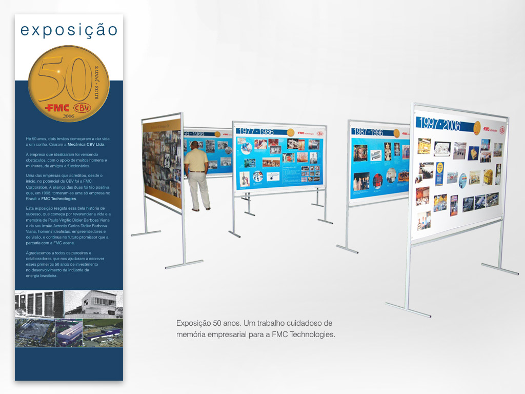 Exposição 50 anos – Memória Empresarial – FMC Technologies.