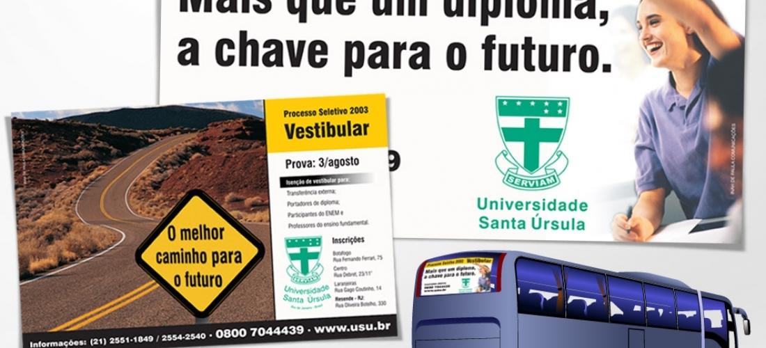 Campanha de vestibular para a Universidade Santa Úrsula